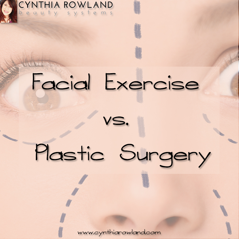 facial exercise vs plastic surgery